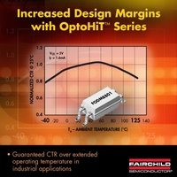 """Fairchild Semiconductor""""s OptoHiT? Series Provides Designers Increased Design Margins in High Temperature Industrial Applications"""