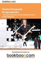 Gewinnbringende Kooperationen -  Was Unternehmenslenker von Eric Clapton lernen können