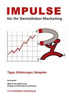 Neukundengewinnung für das Dentallabor - Impulsschrift