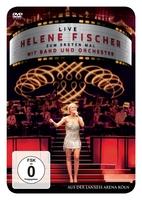 Helene Fischer - zum ersten Mal live mit Band und Orchester