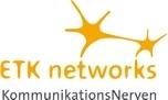 ETK networks setzt Maßstäbe im Kundenservice