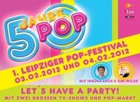 Leipzig wird zum Mekka der Popmusik – 1. Leipziger Popfestival startet am 3. und 4. Februar mit Großkonzert
