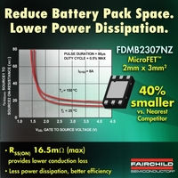 "Fairchild Semiconductor""s Solution for Li-Ion Battery Pack Protection Designs Meets Space and Efficiency Challenges"