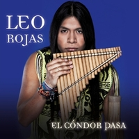 Leo Rojas - El Cóndor Pasa