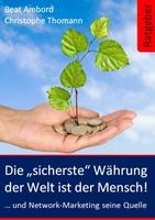 """Die """"sicherste"""" Währung der Welt ist der Mensch..."""