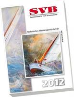 Über 15.000 Produkte, viele Neuheiten - SVB-Katalog 2012 erscheint pünktlich zur boot 2012!