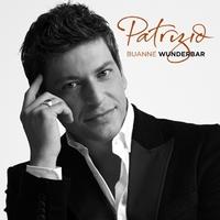 Patrizio Buanne - Wunderbar