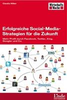 Neues Buch von Claudia Hilker: Erfolgreiche Social-Media-Strategien für die Zukunft