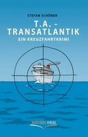 showimage T.A. Transatlantik - ein Kreuzfahrtkrimi