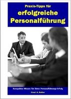 Verständliches, kompaktes Erfolgswissen für Personal- und Vertriebs-Führungskräfte oder die persönliche Vertriebskarriere
