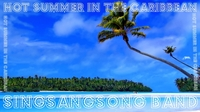 """""""Hot Summer In The Caribbean"""""""
