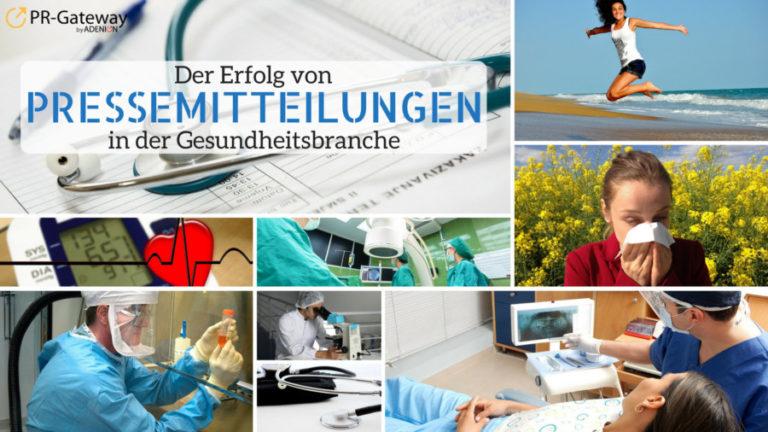 Pressemitteilungen in der Gesundheitsbranche