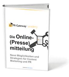 Whitepaper - Die Online-Pressemitteilung. Neue Möglichkeiten und Strategien für Content Marketing und PR