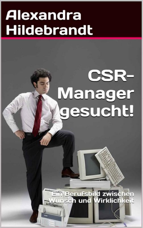 """Neuer Praxisratgeber """"CSR-Manager gesucht!"""""""