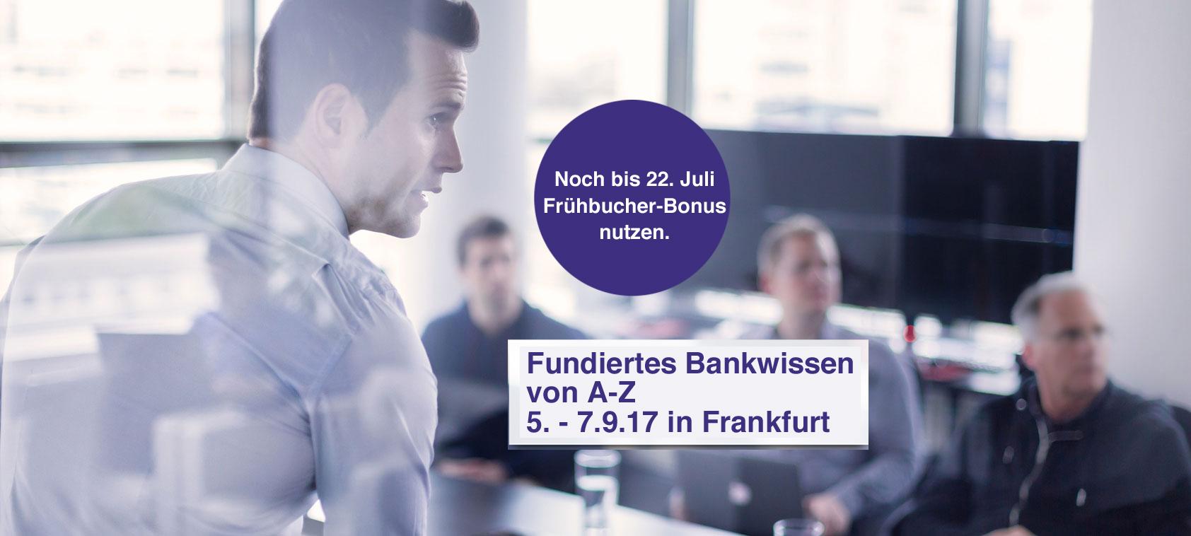 Intensivseminar Bankwissen von A-Z – Frankfurt – 05.-07. September 2017