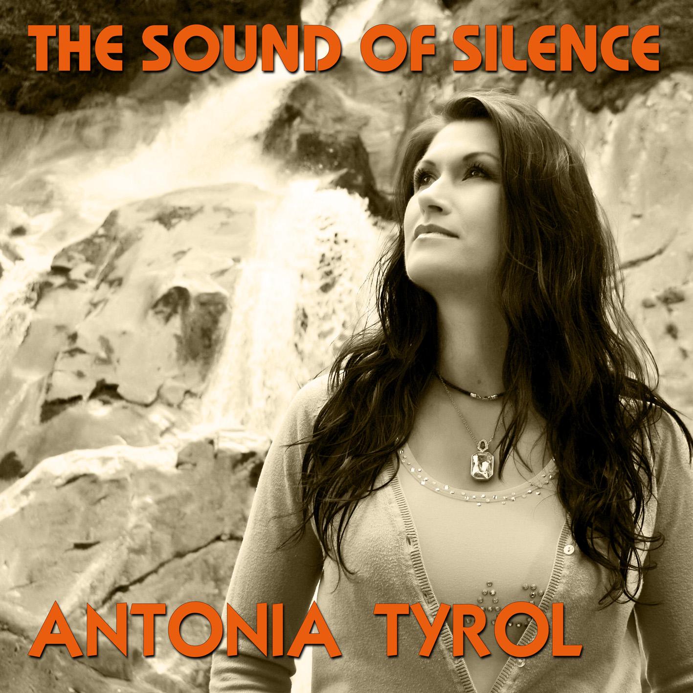 Antonia Tyrol-The Sound of Silence, die weibliche Version