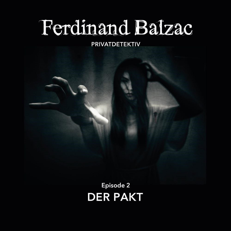 """FERDINAND BALZAC, Privatdetektiv: EPISODE 2 """"DER PAKT"""" ist da!"""