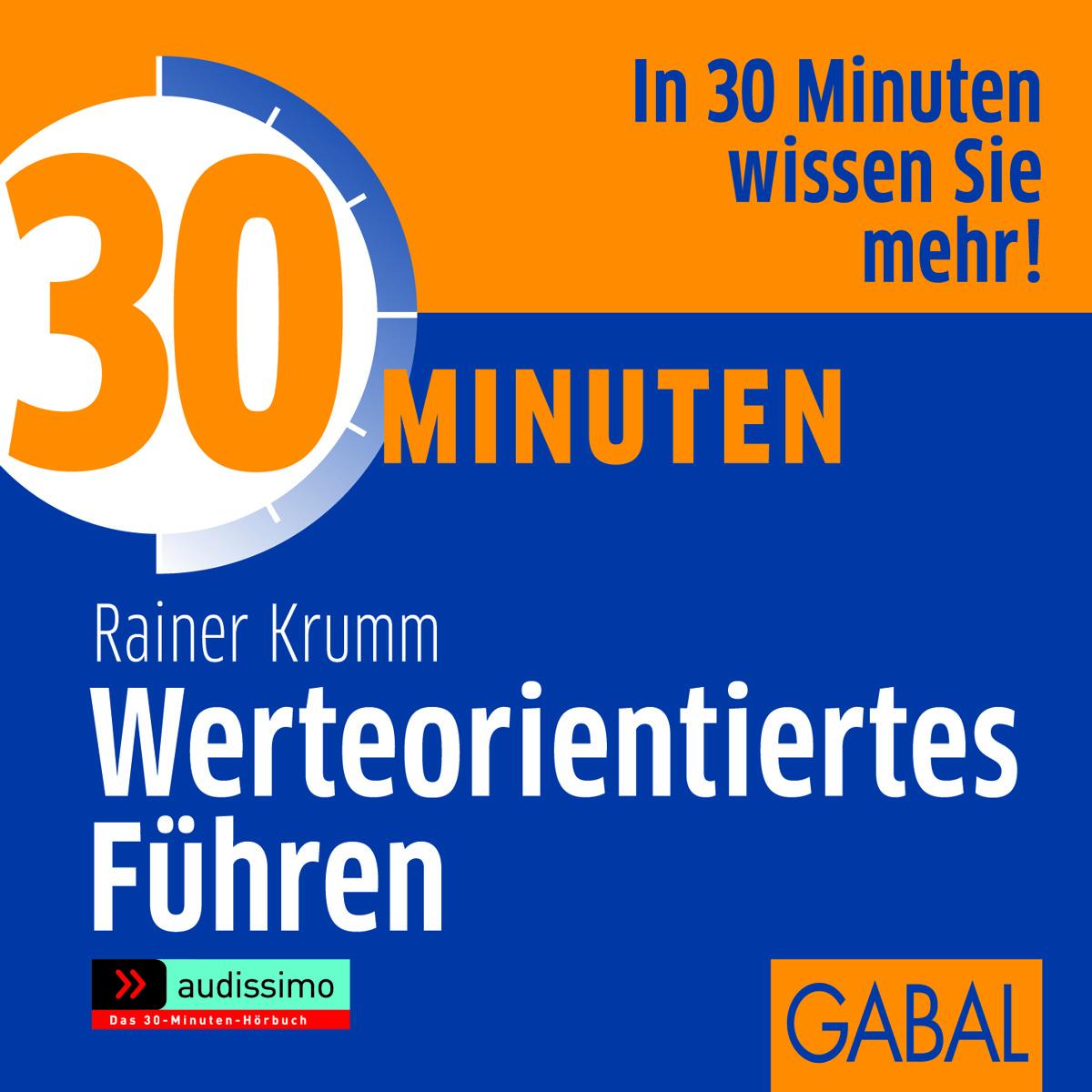 """""""30 Minuten Werteorientiertes Führen"""" jetzt als Hörbuch"""