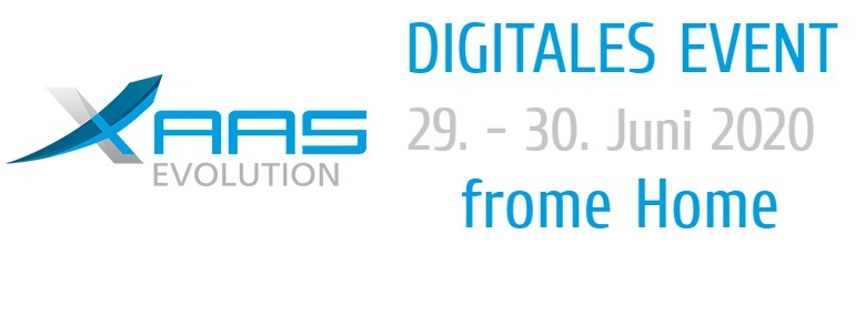 Unsere Events finden statt - Frome Home! XaaS Use & Business Case 360° Digital-Event