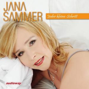 Jana Sammer – Jeder kleine Schritt