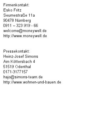 """Sachwerte-Plattform moneywell.de startet """"ImmoZins Nr. 01"""""""