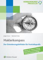 Maklerkompass: Der Orientierungsleitfaden für den Versicherungs- und Finanzvertrieb