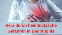 Herz durch heimtückische Gefahren in Bedrängnis