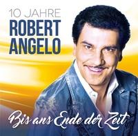 Robert Angelo singt sich bis ans Ende der Zeit