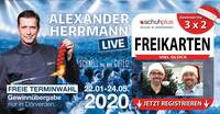 Schuhplus verlost 3x2 Freikarten für Alexander Herrmann LIVE - Schnell mal was Gutes