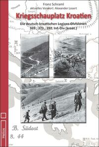 Kriegsschauplatz Kroatien - eine kritische Betrachtung des Balkankrieges von F. Schraml