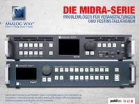 Analog Way Midra-Serie  Problemlöser für Veranstaltungen und Festinstallationen