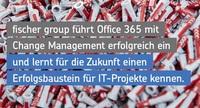 Office 365-Einführung bei der fischer group