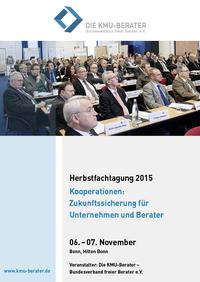 Kooperationen für den Mittelstand - Herbstfachtagung Bundesverband Die KMU-Berater