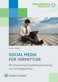 SOCIAL MEDIA für Vermittler