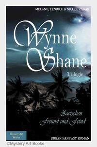Veröffentlichung des 2. Bands der Trilogie Wynne Shane
