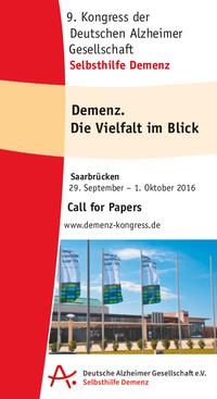 Demenz. Die Vielfalt im Blick - 9. Kongress der Deutschen Alzheimer Gesellschaft, 29.9.-1.10.2016 in Saarbrücken